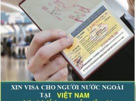 Dịch vụ xin visa cho người nước ngoài vào Việt Nam dễ dàng với Đức Vinh